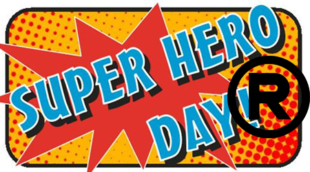 "Superhero Day - Marvel and DC Comics Celebrate Ownership of the ""Superhero"" Trademark"